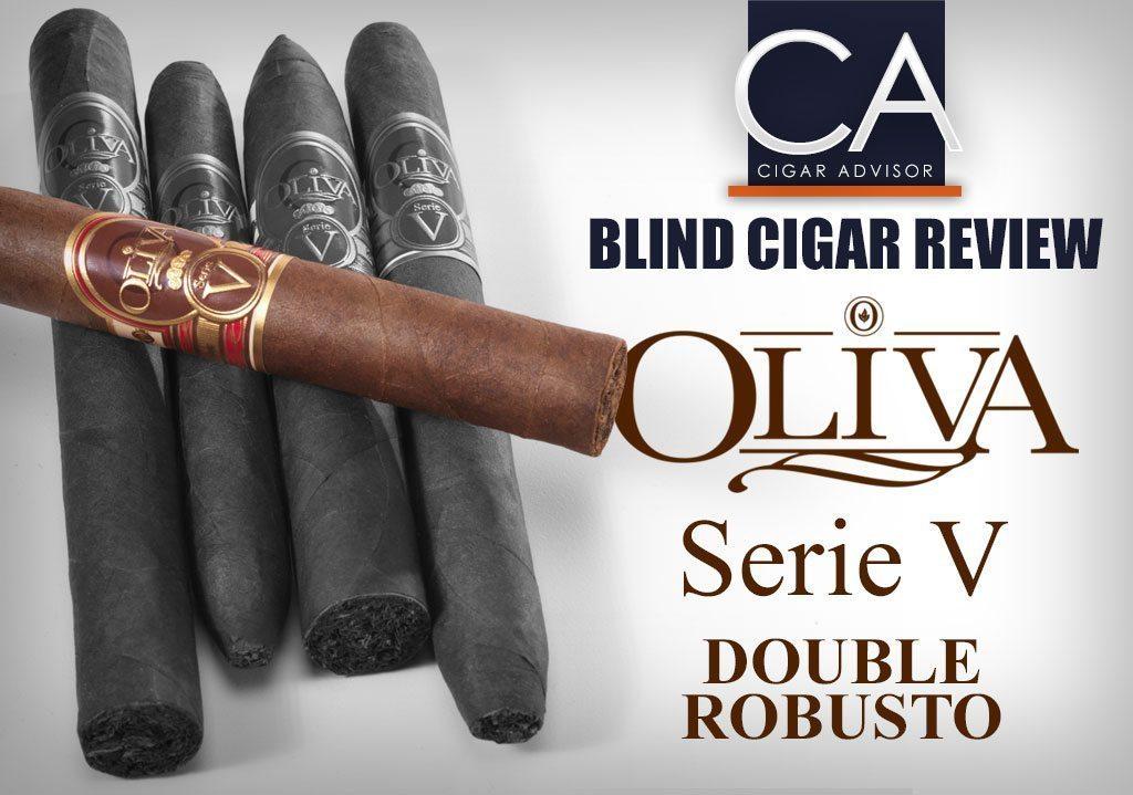 Blind Cigar Review: Oliva Serie V | Double Robusto